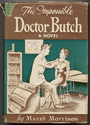 The Impossible Doctor Butch