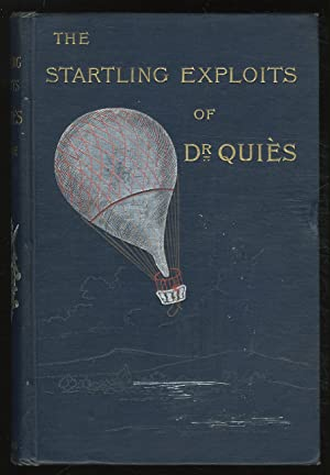 The Startling Exploits of Dr. Quies