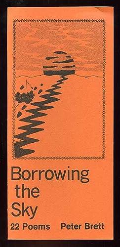 Borrowing the Sky: 22 Poems: BRETT, Peter