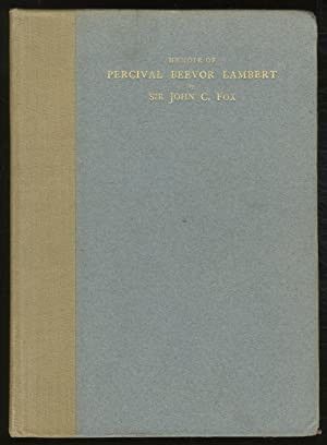 Memoir of Percival Beevor Lambert (1845-1932) of Lincoln's Inn, Barrister-At-Law