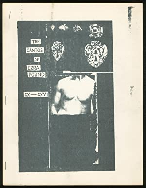 The Cantos of Ezra Pound. CX-CXVI (110-116): SANDERS, Ed and Joe Brainard) POUND, Ezra