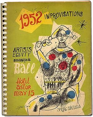 1952 Improvisations: Artists Equity Masquerade Ball, Hotel Astor, May 15. Spring Fantasia: NEWMAN, ...