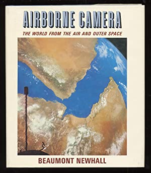 Airborne Camera: The World From the Air and Outer Space