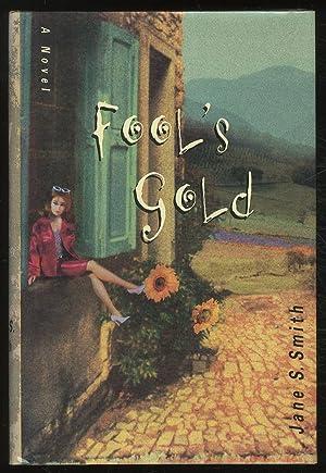 Fool's Gold: SMITH, Jane S.