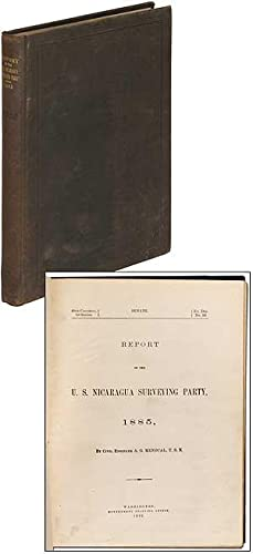 Report of the U.S. Nicaragua Surveying Party,: MENOCAL, A.G. (Aniceto