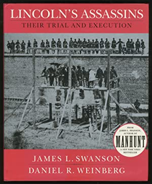 Lincoln's Assassins Their Trial and Execution