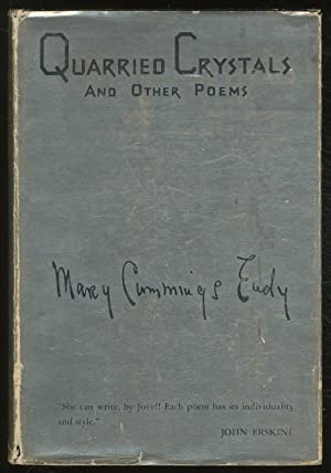Quarried Crystals and Other Poems: EUDY, Mary Cummings