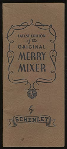 The Merry Mixer or Cocktails and Their