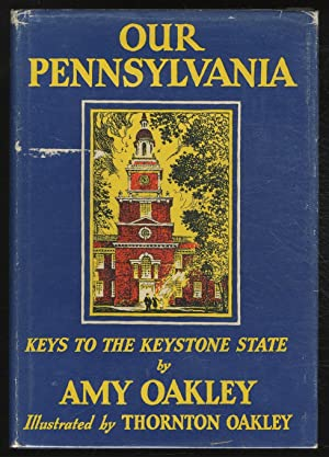 Our Pennsylvania: Keys to the Keystone State