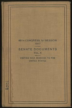 Senate Documents Vol. 4: Visiting War Missions