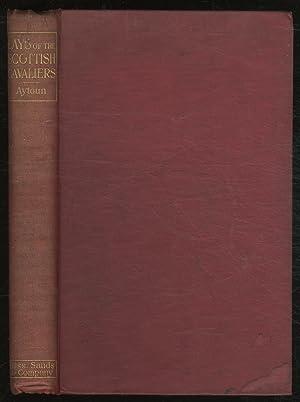 Lays of the Scottish Cavaliers: AYTOUN, W.E.