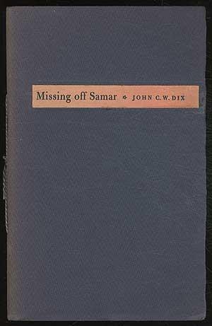 Missing Off Samar: DIX, John C.W.