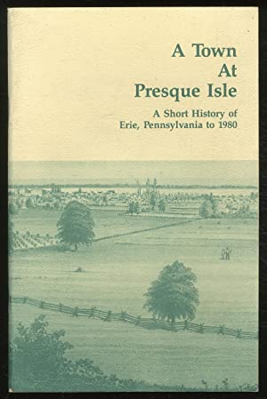 A Town at Presque Isle: A Short: MULLER, Mary M.
