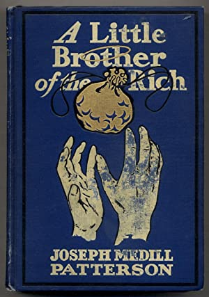 A Little Brother of the Rich: PATTERSON, Joseph Medill