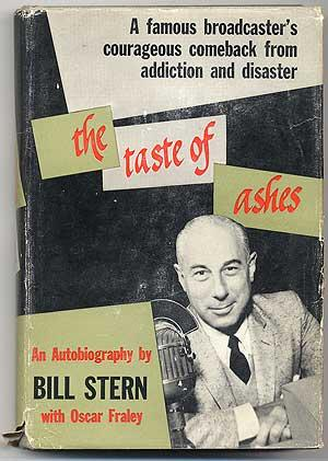 The Taste of Ashes: STERN, Bill with Oscar Fraley