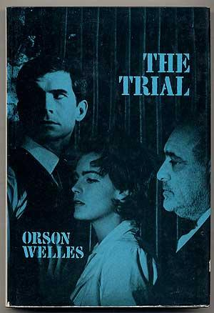 The Trial: A Film by Orson Welles by Welles, Orson Fry