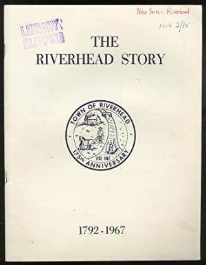 The Riverhead Story, 1792-1967: Town of Riverhead, 175th Anniversary