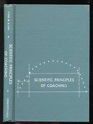 Scientific Principles of Coaching: BUNN, John W.