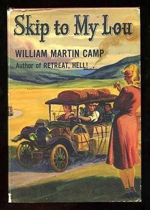 Skip to My Lou: CAMP, William Martin