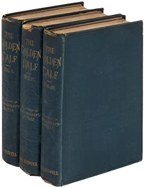 The Golden Calf, A Novel, In Three Volumes (with ALS tipped-in)