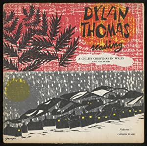 Vinyl Record]: Dylan Thomas Reading A Child's: THOMAS, Dylan