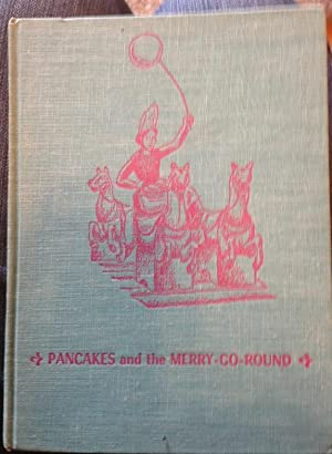Pancakes and the Merry-Go-Round: Emma L. Brock