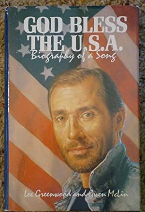 God Bless the U.S.A. Biography of a Song: Lee Greenwood & Gwen McLin