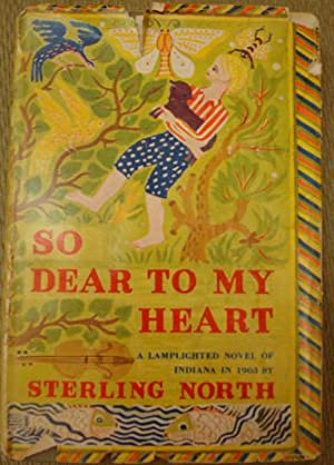 So Dear to My Heart: Sterling North