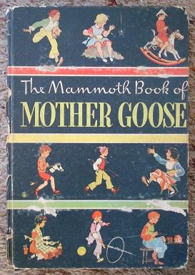 The Mammoth Book of Mother Goose