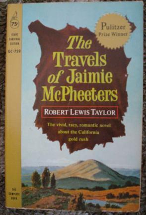 The Travels of Jaimie McPheeters: Robert Lewis Taylor