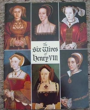 The Six Wives of Henry VIII: G.W.O. Woodward with
