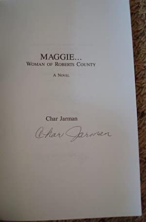 Maggie: Woman of Roberts County: Char Jarman