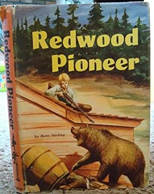 Redwood Pioneer: Betty Stirling