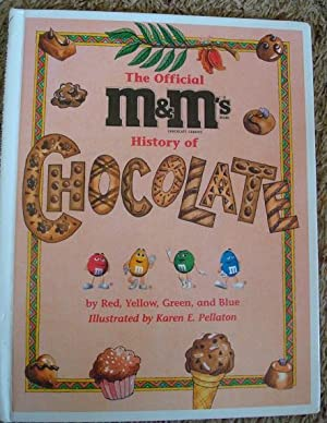 The Official M&M's Brand History of Chocolate: Charlesbridge Publishing