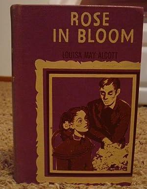 Rose in Bloom: Louisa M. Alcott