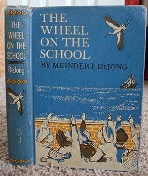 The Wheel on the School: Meindert DeJong