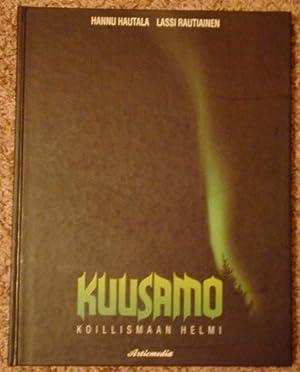Kuusamo: Koillismaan Helmi: Hannu Hautala & Lassi Rautianen