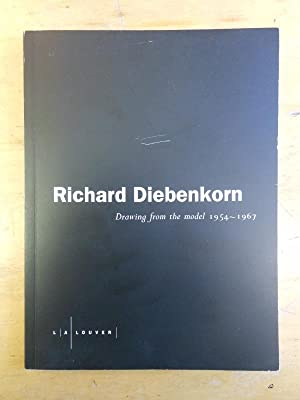 Richard Diebenkorn: Drawing from the model 1954-1967