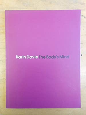 Karin Davie: The Body's Mind