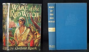Wake of the Red Witch: Garland Roark