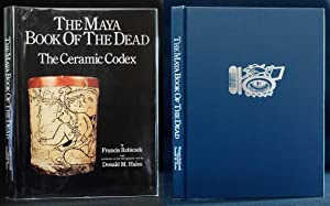The Maya Book of the Dead: The Ceramic Codex, The Corpus of Codex Style Ceramics of the Late Clas...