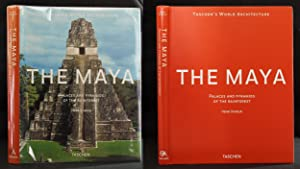 The Maya: Palaces and Pyramids of the Rainforest