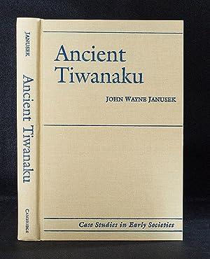 Ancient Tiwanaku: John Wayne Janusek