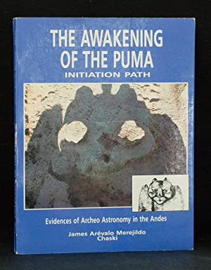 The Awakening of the Puma: Initiation Path-Evidences: James Arevalo Merejildo
