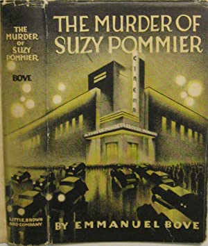 The Murder of Suzy Pommier (Translated from the French by Warre B. Wells): Bove, Emmanuel