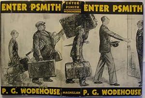 Enter Psmith.: Wodehouse, P.G.