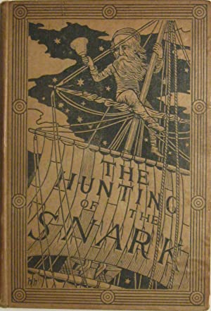 The Hunting of the SNARK: An Agony in Eight Fits. (First UK Edition)