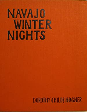 Navajo Winter Nights (With an original drawing and signed/presentation). With pictures by Nils ...