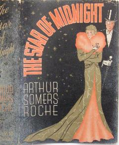 The Star of Midnight.: Roche, Arthur Somers.