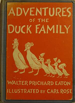 Adventures of the Duck Family (Signed by the Author). Illustrated by Carl Rose